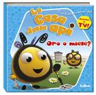 casa delle api - oro o miele