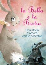 la-bella-e-la-bestia-una-storia-amore-con-le-orecchie-crescere-leggendo