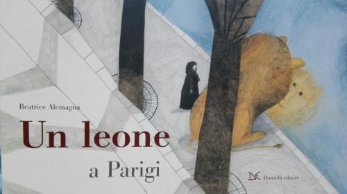 un-leone-a-parigi-beatrice-alemagna-crescere-leggendo